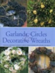 The Complete Book of Garlands, Circle...