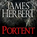 Portent (       UNABRIDGED) by James Herbert Narrated by Jonathan Keeble