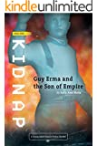 Kidnap: A Science Fiction Epic Space Opera Adventure (Guy Erma and the Son of Empire Trilogy Book 1)