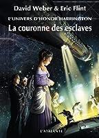 La Couronne des esclaves: Honor Harrington Universe - Wages of Sin, T1