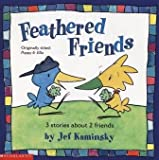 Feathered Friends: 3 Stories About 2 Friends (Originally titled: Poppy & Ella)