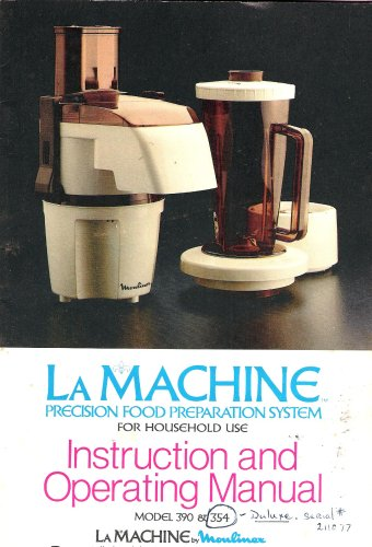 la-machine-precisioin-food-preparation-system-instruction-and-operating-manual-model-390-354