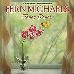 Fancy Dancer | Fern Michaels