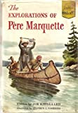 The Explorations of Pere Marquette (039490317X) by Jim Kjelgaard