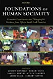 img - for Foundations of Human Sociality: Economic Experiments and Ethnographic Evidence from Fifteen Small-Scale Societies book / textbook / text book