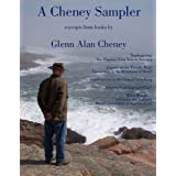 A Cheney Sampler: Excerpts from books by Glenn Alan Cheney