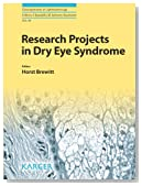 Research Projects in Dry Eye Syndrome (Developments in Ophthalmology)