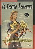 img - for La secci n feminina book / textbook / text book