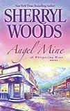 Angel Mine (Whispering Wind Novel)