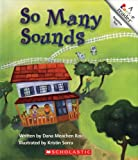 So Many Sounds (Rookie Readers: Level A) (0516222090) by Rau, Dana Meachen