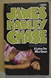 A Lotus for Miss Quon James Hadley Chase