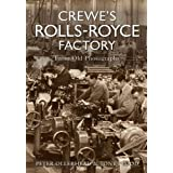 Crewe's Rolls Royce Factory from Old Photographsby Peter Ollerhead