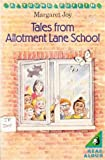 Tales from Allotment Lane School (0140317295) by Margaret Joy