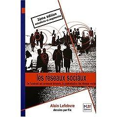 Les réseaux sociaux, de Alain Lefebvre, chez M21 Editions (2008)