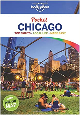 Lonely Planet Pocket Chicago (Travel Guide) written by Lonely Planet