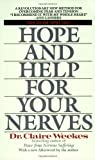 img - for By Claire Weekes - Hope and Help for Your Nerves (8.5.1990) book / textbook / text book