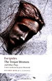 img - for The Trojan Women and Other Plays (Oxford World's Classics) book / textbook / text book