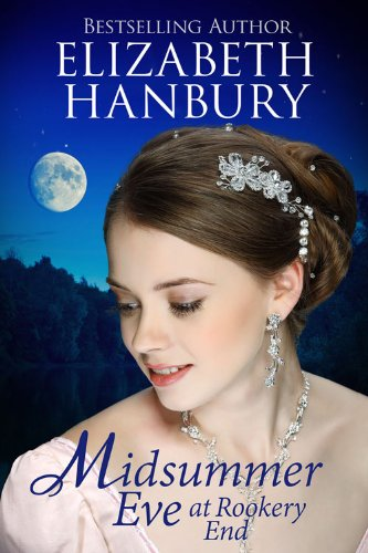 Midsummer Eve at Rookery End by Elizabeth Hanbury
