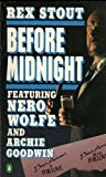 Before Midnight (0140043454) by Stout, Rex