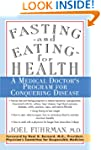 Fasting and Eating for Health: A Medi...