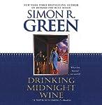 Drinking Midnight Wine | Simon R. Green