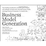 Business Model Generation: A Handbook for Visionaries, Game Changers, and Challengersby Alexander Osterwalder