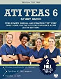 img - for ATI TEAS 6 Study Guide: TEAS Review Manual and Practice Test Prep Questions for the ATI TEAS Version 6 (Sixth Edition) book / textbook / text book