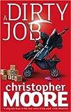A Dirty Job: A Novel