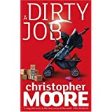 "A Dirty Jobvon ""Christopher Moore"""