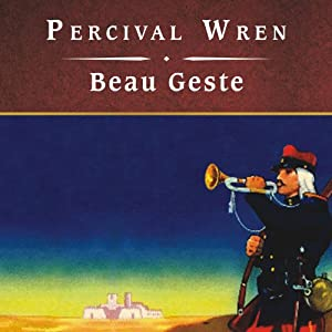 Beau Geste | [Percival Wren]