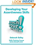Developing Your Assertiveness Skills...