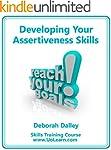 Developing Your Assertiveness Skills...