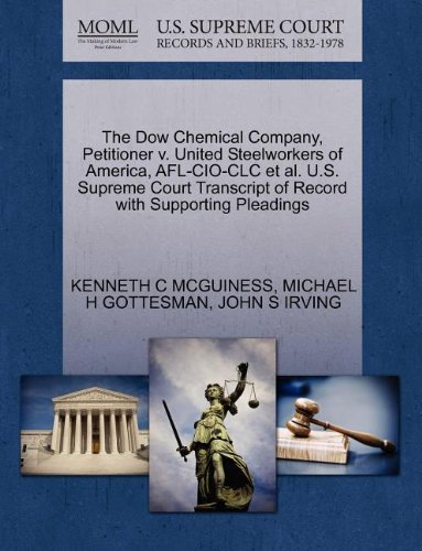 the-dow-chemical-company-petitioner-v-united-steelworkers-of-america-afl-cio-clc-et-al-us-supreme-co