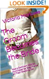 The Groom Becomes the Bride: How a Dominant Woman Humiliated her Sissy Fiance on Their Wedding Day