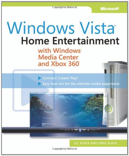 Windows Vista: Home Entertainment with Windows Media Center and Xbox 360