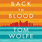 Back to Blood: A Novel