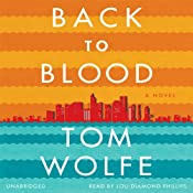 Back to Blood: A Novel | [Tom Wolfe]