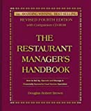 The Restaurant Managers Handbook: How to Set Up, Operate, and Manage a Financially Successful Food Service Operation 4th Edition - With Companion CD-ROM