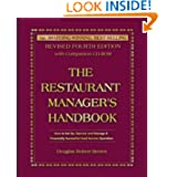 The Restaurant Manager's Handbook: How to Set Up, Operate, and Manage a Financially Successful Food Service Operation...