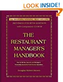 The Restaurant Manager's Handbook: How to Set Up, Operate, and Manage a Financially Successful Food Service Operation with CDROM