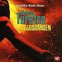 Eldsdansen (       UNABRIDGED) by Helene Tursten Narrated by Gunilla Röör