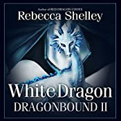White Dragon: Dragonbound, Book 2 | Rebecca Shelley