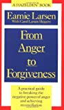 From Anger to Forgiveness: A Practical Guide to Breaking the Negative Power of Anger and Achieving Reconciliation