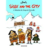 Silex and the city - tome 2 - R�duction du temps de Trouvaillepar Jul