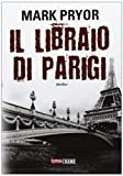 img - for Il libraio di Parigi book / textbook / text book