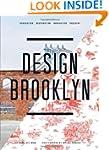 Design Brooklyn: Renovation, Restorat...