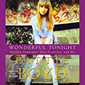 Wonderful Tonight: George Harrison, Eric Clapton, and Me | [Pattie Boyd, Penny Junor]