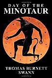 Day of the Minotaur (1434441318) by Swann, Thomas Burnett