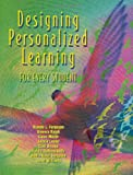 Designing Personalized Learning for Every Student