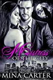 Mistress of the City: BBW Paranormal Shapeshifter Romance (Smut-Shorties Book 9)